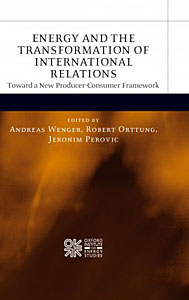 Energy and the Transformation of International Relations