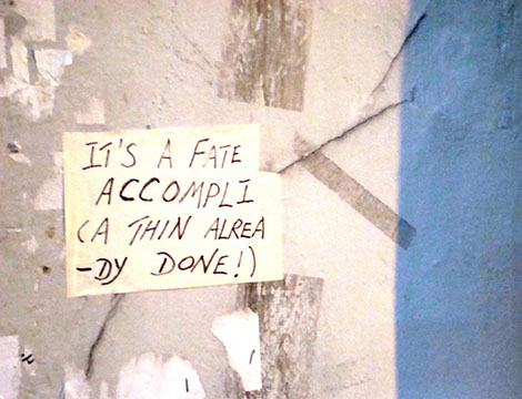 Note stating 'It's a fate accompli'